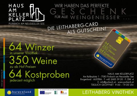 Das vollkommene Weingeschenk! VERKOSTEN - GENIESSEN - VERFÜHREN Mit der Leithaberg Card als Gutschein